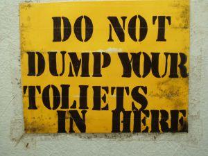 Dump your toilets