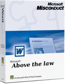 Microsoft above the law