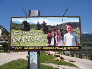 Watch the mines - billboard in Bosnia