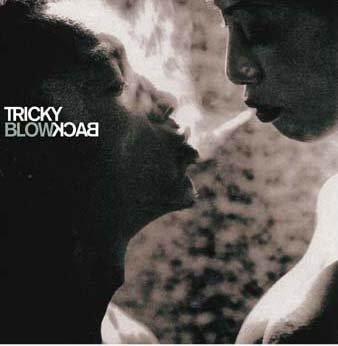 Tricky - Blowback