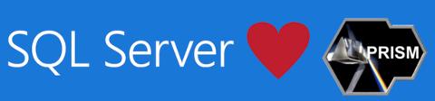 SQL Server loves PRISM