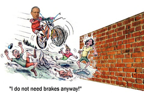 President without brakes
