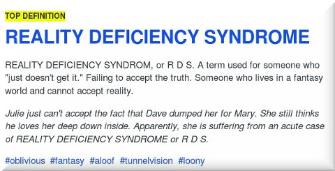 Reality Deficiency Syndrome