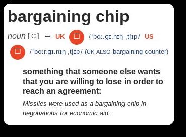 Bargaining Chip