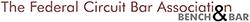 The Federal Circuit Bar Association (FCBA)