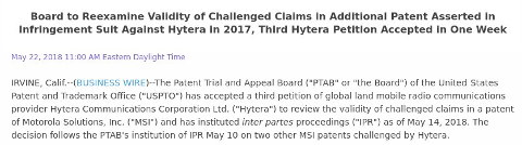 USPTO Patent Trial and Appeal Board Accepts Third Petition of Global PMR Communications Provider Hytera to Initiate Invalidity Proceedings for Key Motorola Solutions Patent