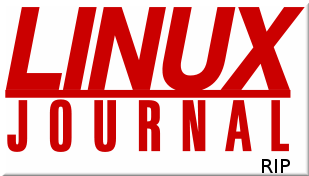 Linux Journal RIP