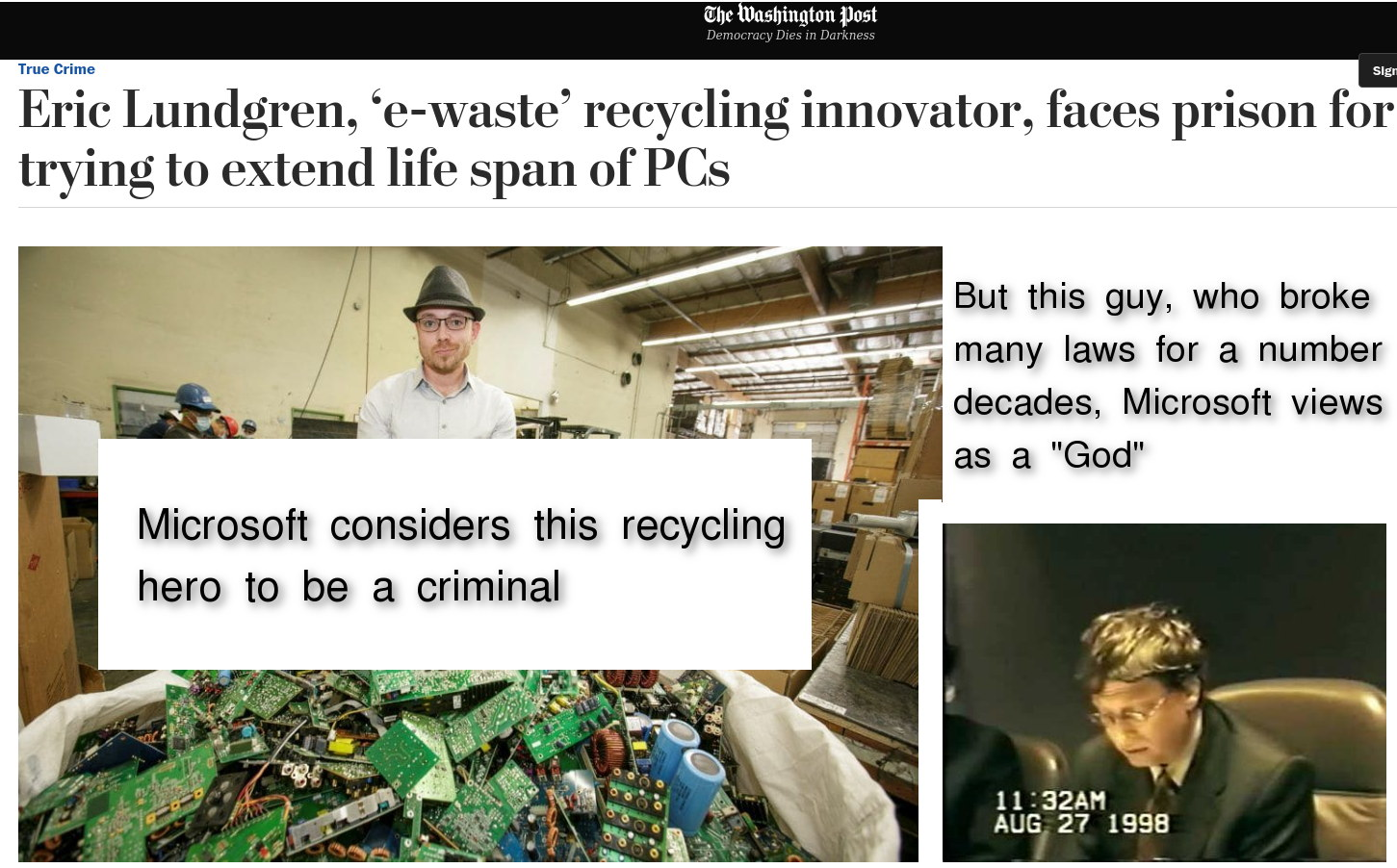 Microsoft considers this recycling hero to be a criminal. But this guy, who broke many laws for a number of decades, Microsoft views as a 'God'.