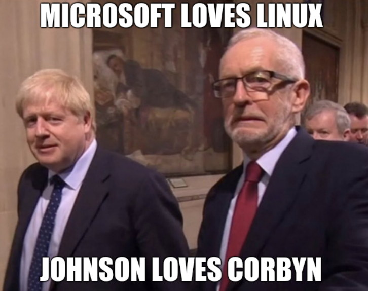 Microsoft loves Linux and Johnson loves Corbyn