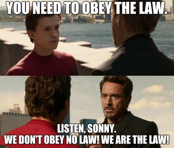 You need to obey the law. Listen, Sonny. We don't obey no law! We are the law!