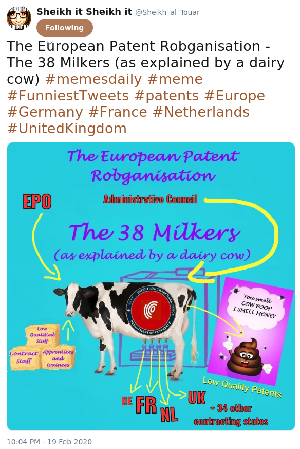 The European Patent Robganisation - The 38 Milkers (as explained by a dairy cow) #memesdaily #meme #FunniestTweets #patents #Europe #Germany #France #Netherlands #UnitedKingdom