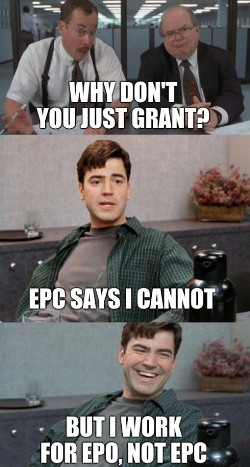 European Granting Convention: Why don't you just grant? EPC says I cannot. But I work for EPO, not EPC.