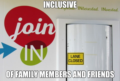Inclusive of family members and friends