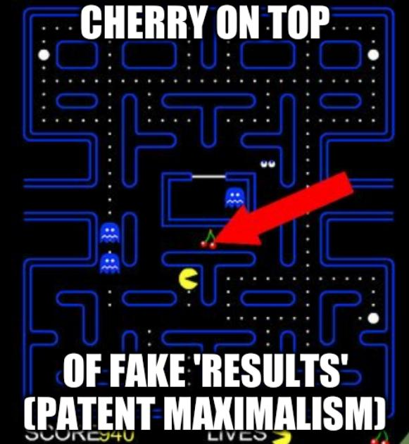 Cherry on top of fake 'results' (patent maximalism)