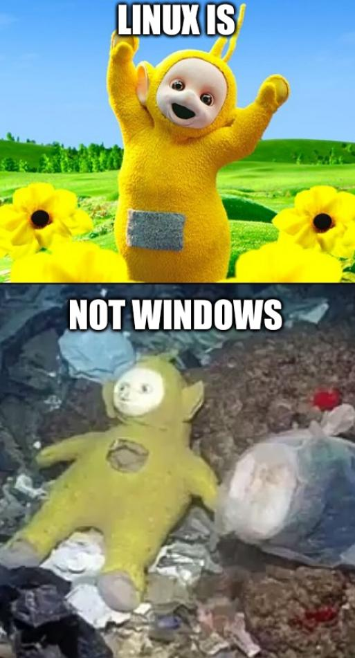 Teletubby: Linux is Not Windows
