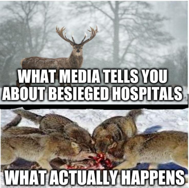 What media tells you about besieged hospitals; What actually happens