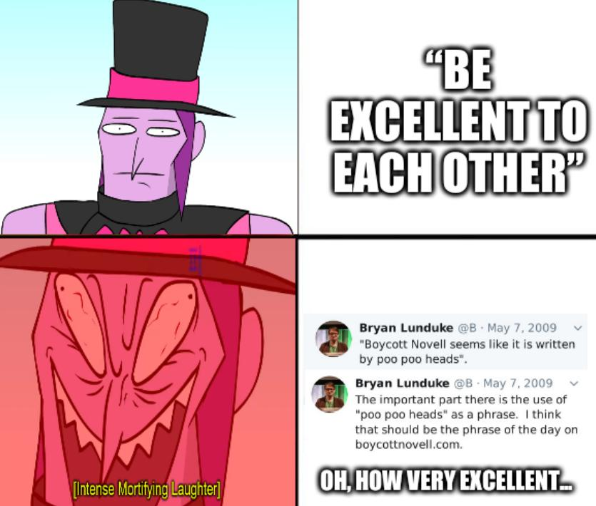 The two emotions of Mortis: Be excellent to each other... Oh, how very excellent...