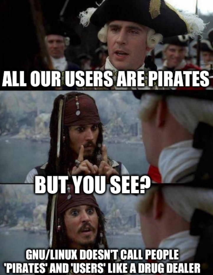 Worst pirate three panes: All our users are pirates... But you see?... GNU/Linux doesn't call people 'pirates' and 'users' like a drug dealer