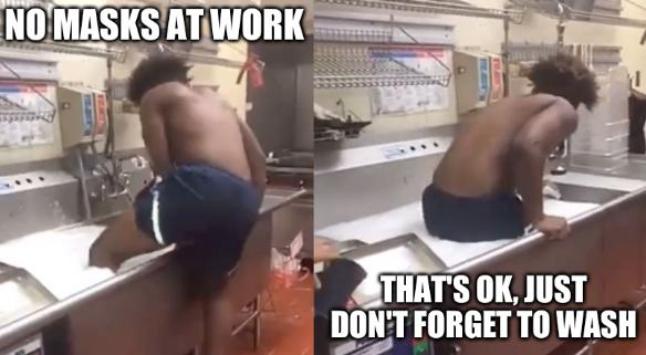 No masks at work; that's OK, just don't forget to wash (Florida Wendy's employee takes a bath inside sink)