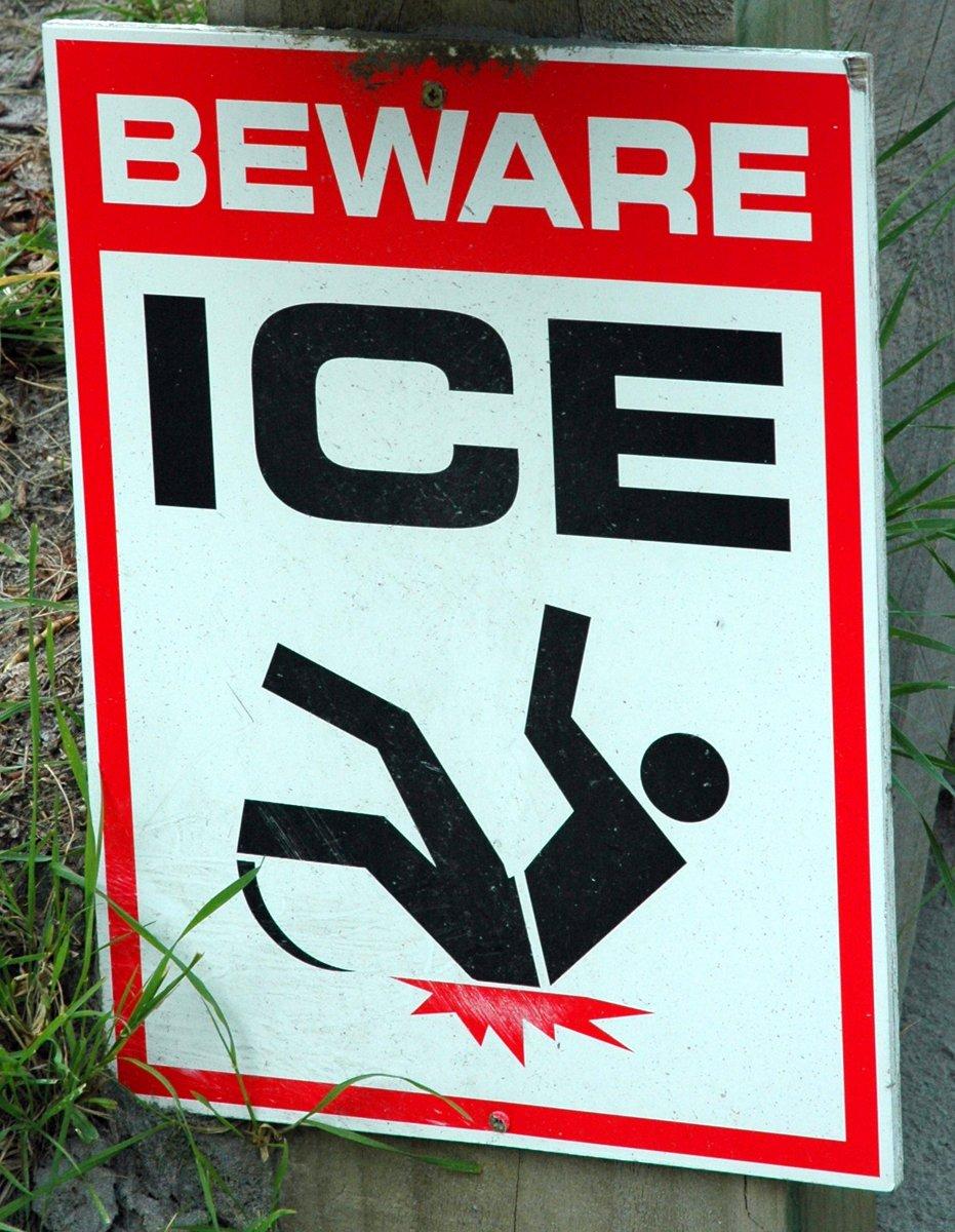 ICE, beware