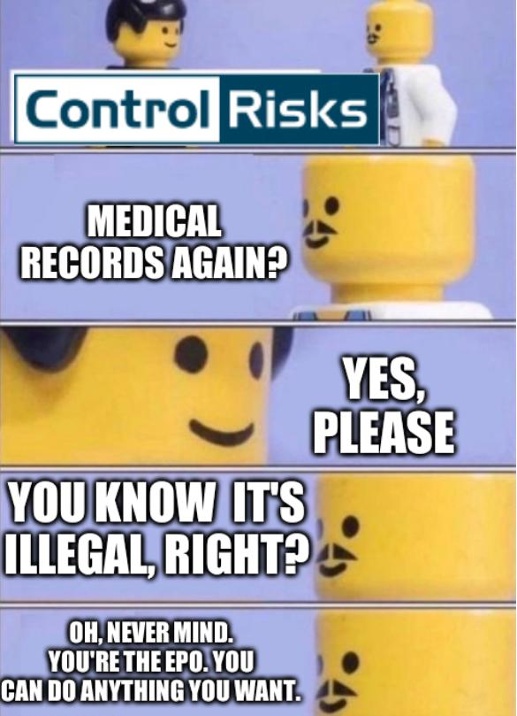 Medical records again? Yes, please. You know it's illegal, right? Oh, never mind. You're the EPO. You can do anything you want.