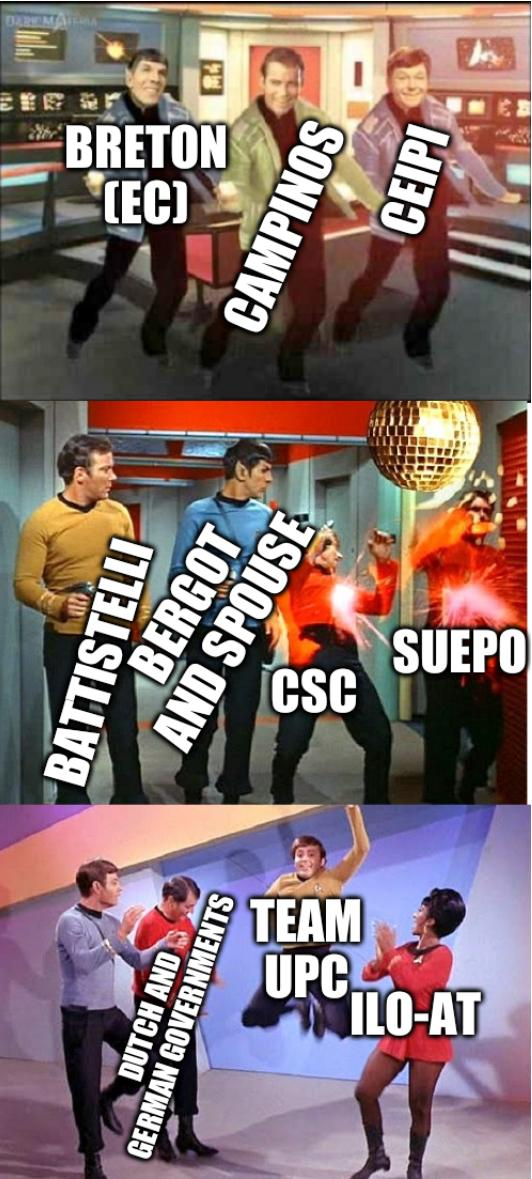 Star Trek Dance Bad Pun: Campinos; CEIPI; Breton (EC); SUEPO; CSC; Battistelli; Bergot and spouse; ILO-AT; Dutch and German governments; Team UPC