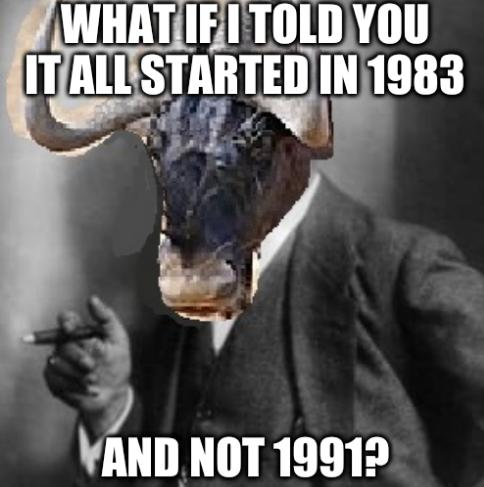 What if I told you it all started in 1983 and not 1991?