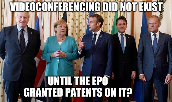 Videoconferencing did not exist until the EPO granted patents on it?