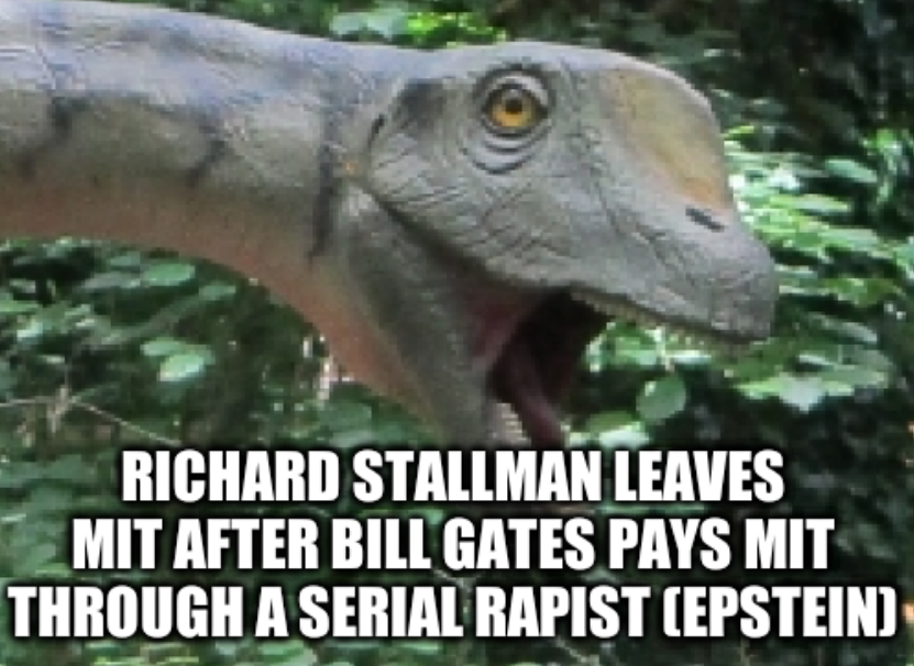 Richard Stallman leaves MIT after Bill Gates pays MIT through a serial rapist (Epstein)