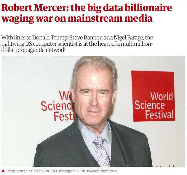 Robert Mercer: the big data billionaire waging war on mainstream media