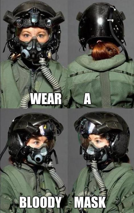 Wear a bloody mask