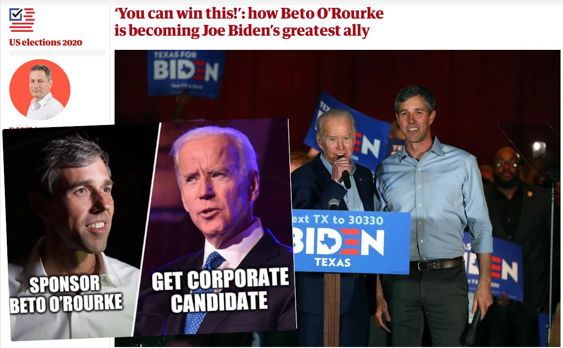 Beto and Biden: Sponsor Beto O'Rourke; Get corporate candidate