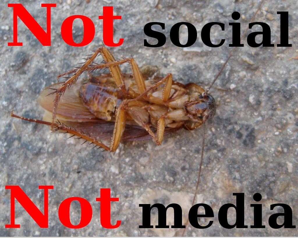 Not social, not media
