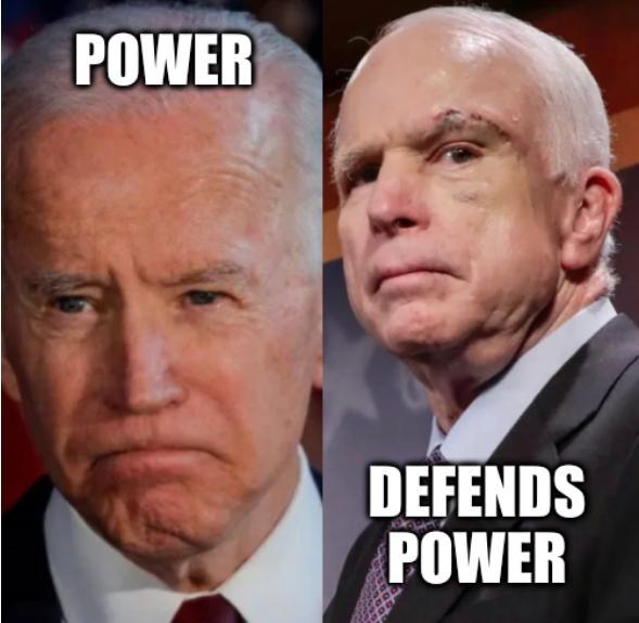 Biden McCain: Power Defends Power