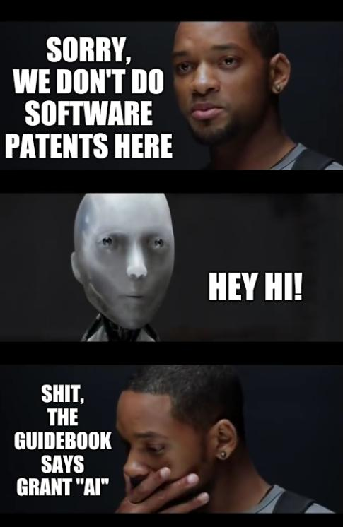 SORRY, WE DON'T DO SOFTWARE PATENTS HERE. HEY HI! Shit, the guidebook says grant 'AI'.