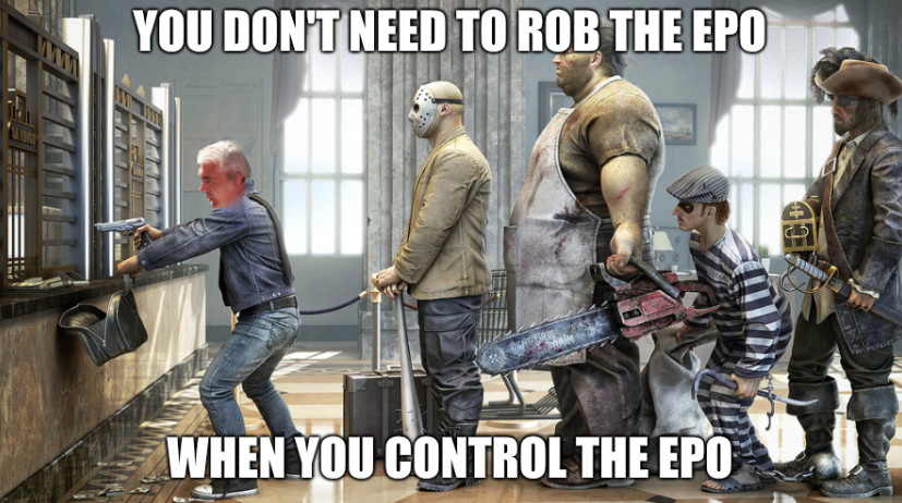 You don't need to rob the EPO... When you control the EPO
