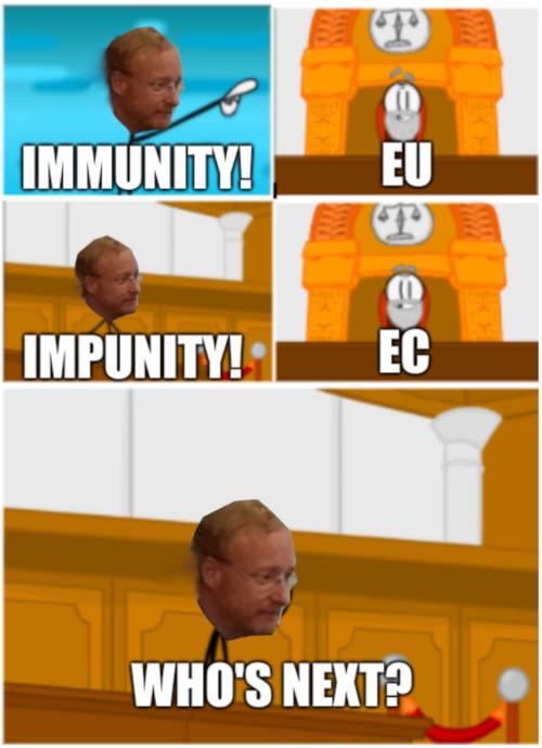 EU, Immunity! EC, Impunity! Who's next?