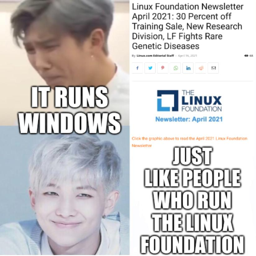 It runs Windows just like people who run the Linux Foundation