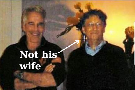 Bill Gates and not the wife