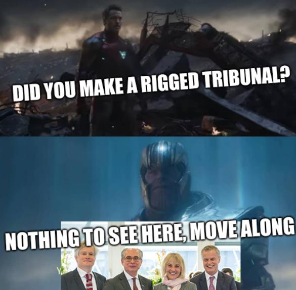Did you make a rigged tribunal? Nothing to see here, move along