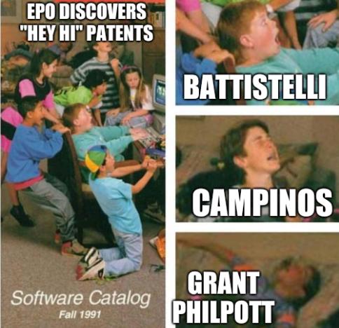 EPO discovers 'Hey hi' patents: Campinos, Grant Philpott, and Battistelli