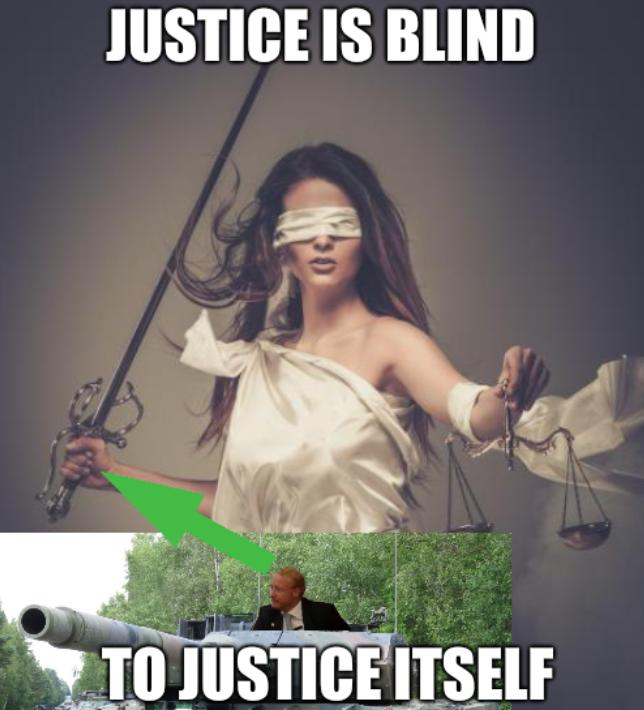 Justice is blind to justice itself