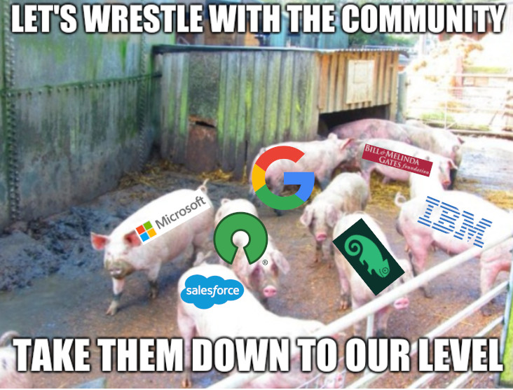 Let's wrestle with the community. Take them down to our level...