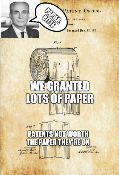 We granted lots of paper -- patents not worth the paper they're on. Papier, bitte.