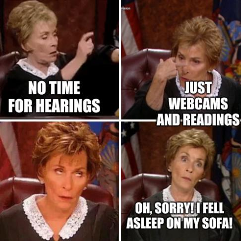 Judge Judy: No time for hearings; Just Webcams and readings; Oh, sorry! I fell asleep on my sofa!