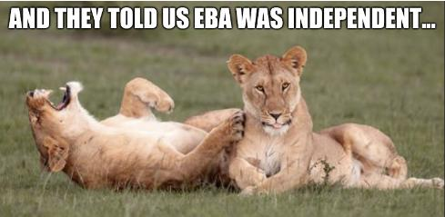 And they told us EBA was independent...