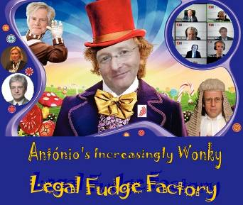 António's Increasingly Wonky Legal Fudge Factory