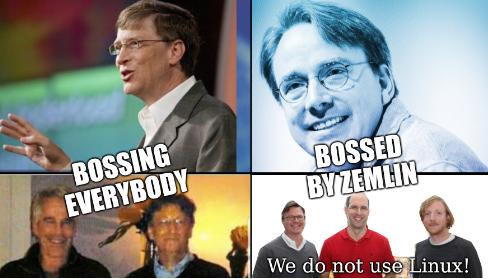 Bossing everybody, Bossed by Zemlin; We do not use Linux!