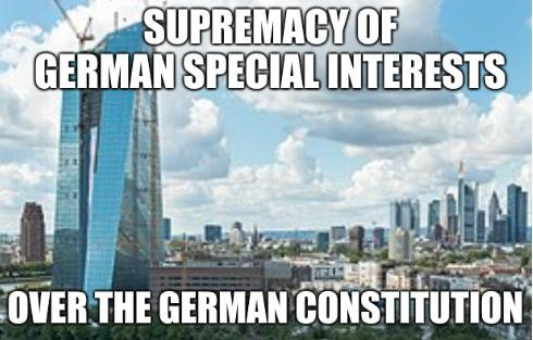 ECB meme: Supremacy of German special interests... Over the German constitution