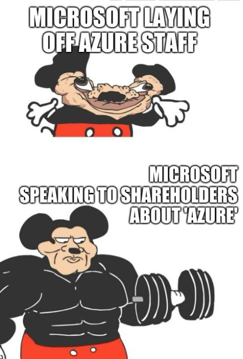 Microsoft laying off Azure staff; Microsoft speaking to shareholders about 'Azure'